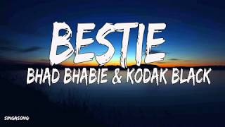 Download Bhad Bhabie & Kodak Black - Bestie (Lyrics) Mp3 and Videos