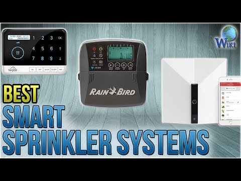 10 Best Smart Sprinkler Systems 2018