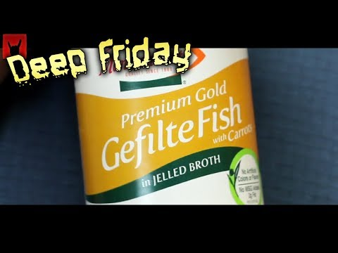 Deep Fried Gefilte Fish - Deep Friday
