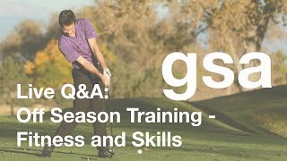 Live Q&A: Off Season Training - Fitness and Skills - Jan 1, 2018