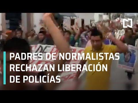 Padres de Normalistas de Ayotzinapa rechazan liberación de policías - En Punto