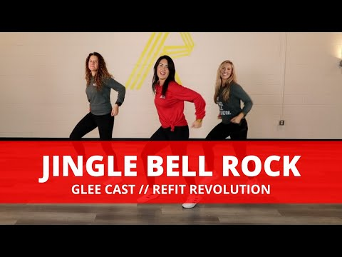 Jingle Bell Rock || Glee Cast || Dance Fitness Choreography || REFIT® Revolution