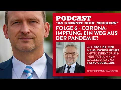 Podcast - Folge 6 - Corona Impfung: Ein Weg aus der Pandemie? (mit Prof. Dr. Hans-Jochen Heinze)