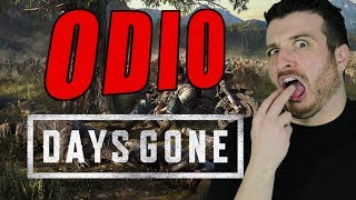 ODIO DAYS GONE.