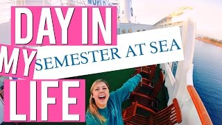 A Day In My Life on SEMESTER AT SEA 2016