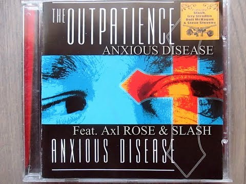 The Outpatience – Anxious Disease (Feat. Axl ROSE & SLASH)