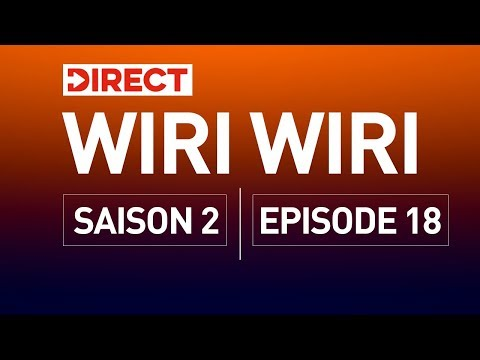 DIRECT  WIRI WIRI EPISODE 18