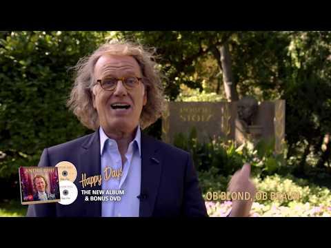 André Rieu About 'Ob Blond, Ob Braun' By Robert Stolz