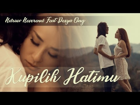 Kupilih Hatimu - Ussy Feat Andhika (cover by ndruw neverend Ft.Desya Ong)