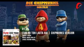 Tum Ho Toh Lagta Hai Full Song | Amaal Mallik Feat. Shaan | Chipmunks Version