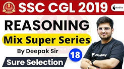 3:00 PM - SSC CGL 2019 (Tier-1) | Reasoning by Deepak Sir | Mix Super Series | Day-17