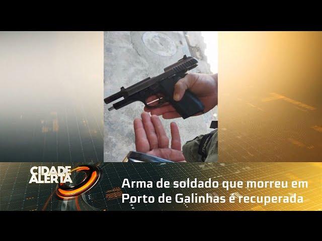 Arma de soldado que morreu em Porto de Galinhas é recuperada e será entregue à PM Alagoana