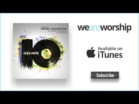 Israel Houghton - You Hold My World