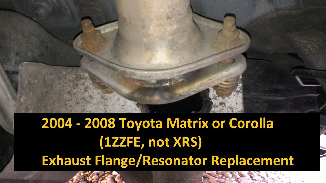 2004 2008 toyota matrix corolla exhaust flange repair replace resonator 1zzfe