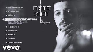 Mehmet Erdem - Ben Ölmeden Önce (Official Audio) ft. Ceylan Ertem