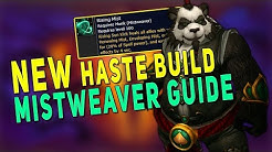 BfA 8.3 Mistweaver Monk Guide - NEW HASTE FISTWEAVING BUILD | Gameplay, Talents & More - WoW 8.3