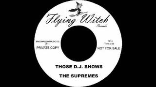 Watch Supremes Those Dj Shows video
