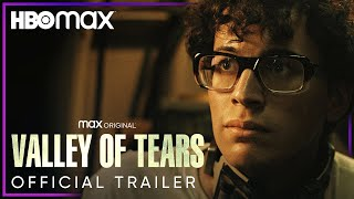 Valley of Tears | Official Trailer | HBO Max