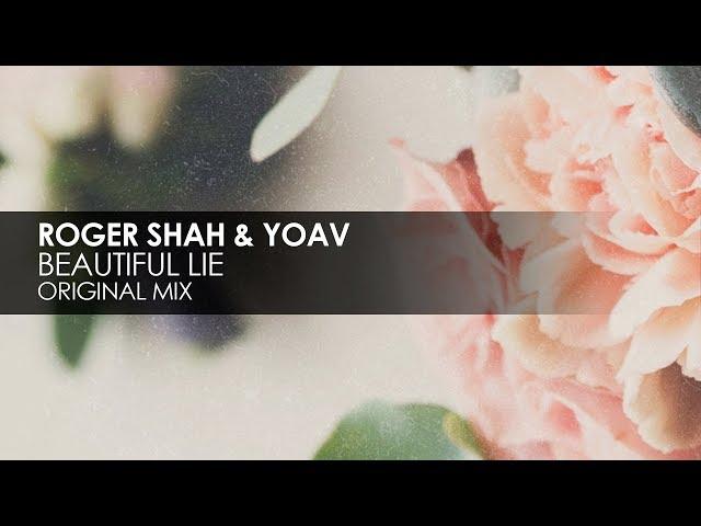 Roger Shah & Yoav - Beautiful Lie