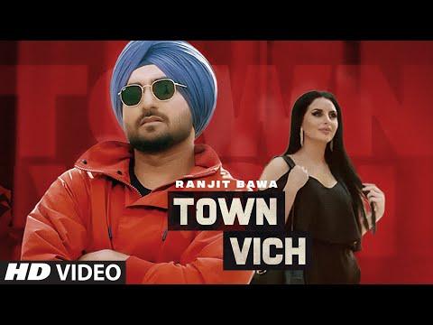 Town Vich Lyrics | Ranjit Bawa Mp3 Song Download