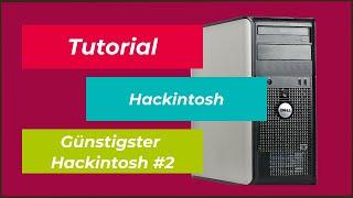 Teil 2 | 60€ - Günstigster Hackintosh | OSX Installation | Dell Optiplex 760/780 | DEUTSCH
