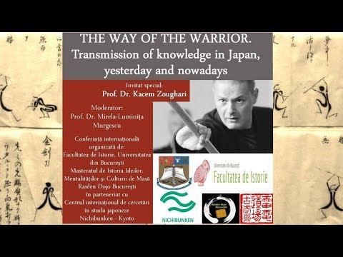 dr. Zoughari Conference: Way of Warrior, Transmission of Knowledge in Japan