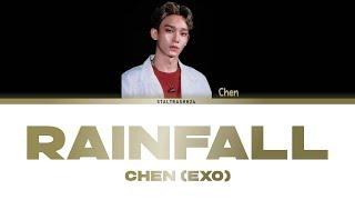 ... + song : rainfall artist chen (exo) album chief of staff 보좌관-세상을 움...