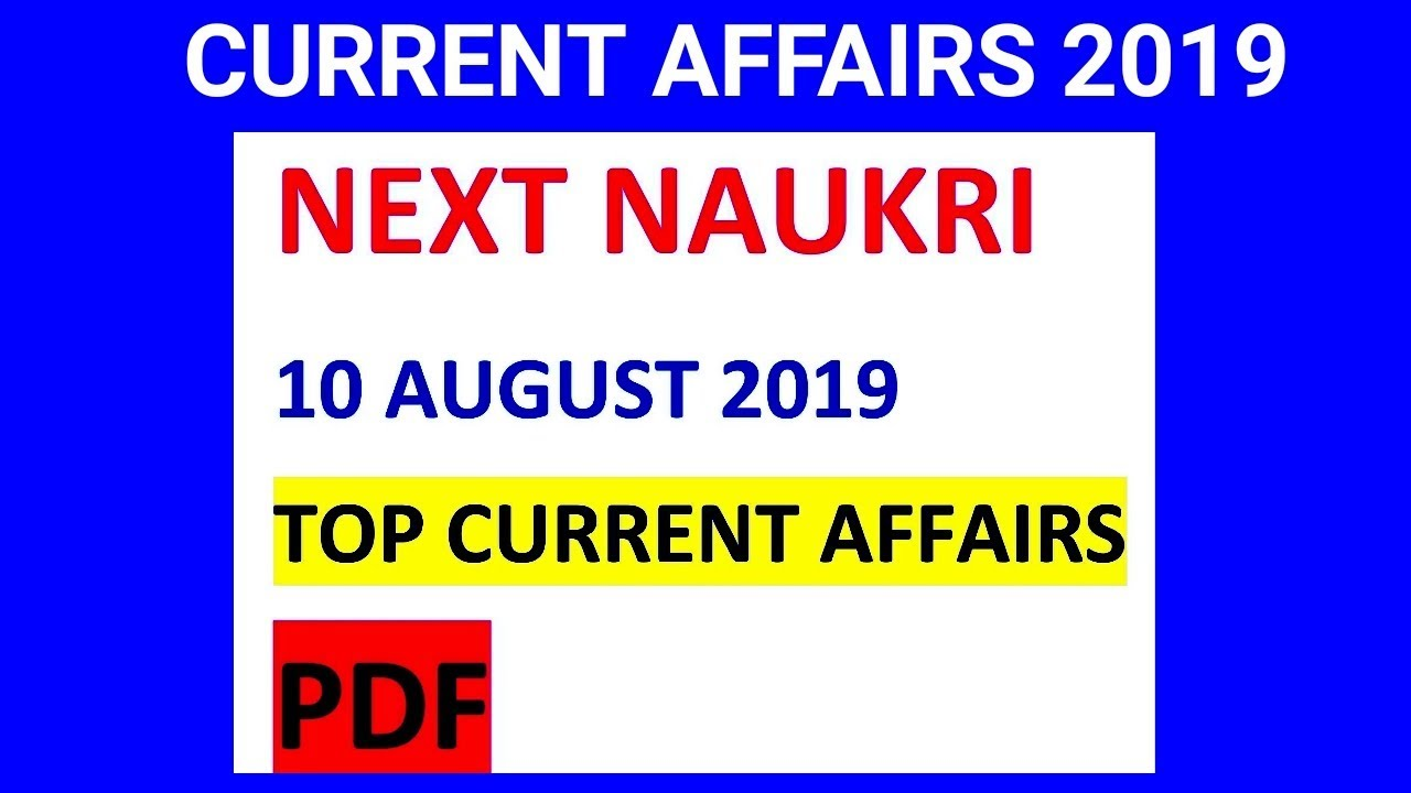 #current #NEWS 5: CURRENT AFFAIRS 10 AUGUST 2019 RRB NTPC DSSSB 2019, HINDI  CURRENT AFFAIRS DSSSB 19
