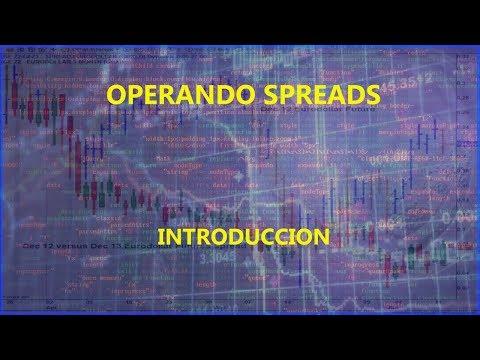 Estrategias de Trading: SPREADS