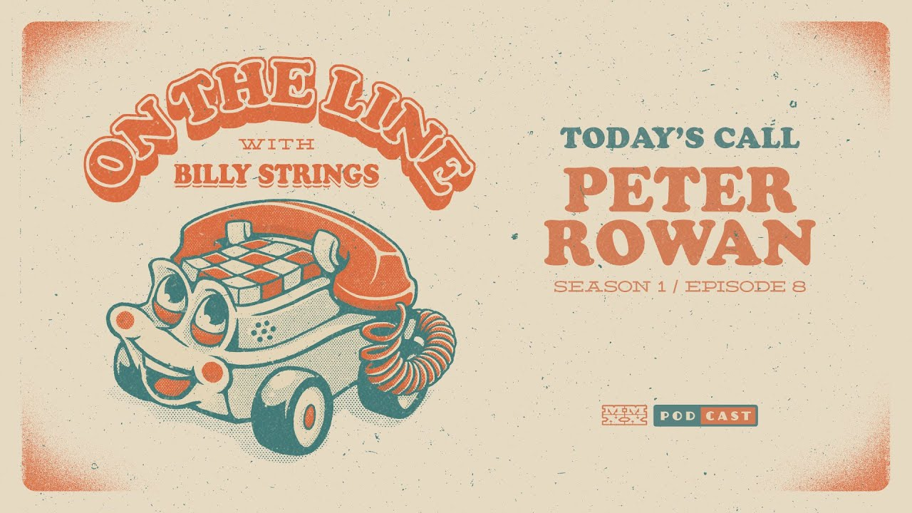 Peter Rowan On The Line with Billy Strings