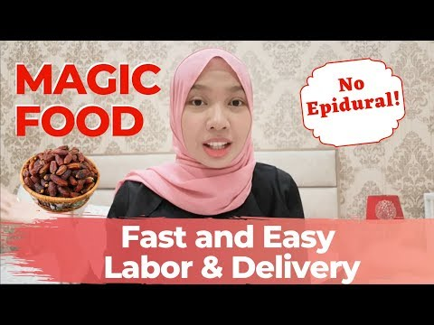 Eat Dates in Pregnancy for FAST and EASY LABOR and Delivery No Epidural (2020)