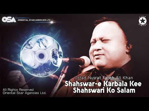 muharram-special-|-shahswar-e-karbala-kee-shahswari-ko-salam-|-nusrat-fateh-ali-khan-|-osa-worldwide