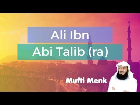 Ali Ibn Abi Talib - Mufti Menk