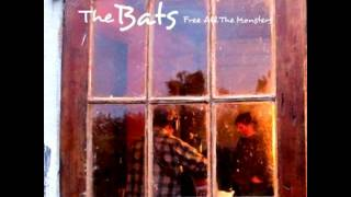 The Bats - Its Not the Same