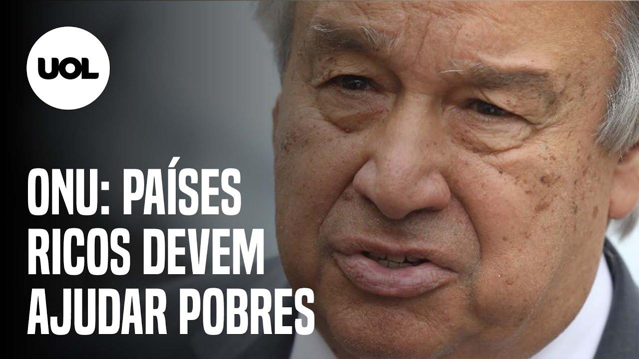 PAÍSES RICOS DEVEM AJUDAR POBRES NO COMBATE À COVID-19, DIZ SECRETÁRIO-GERAL DA ONU - online