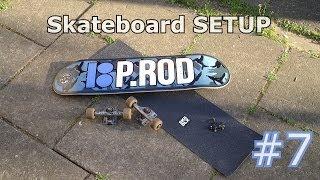 Skateboard SETUP #7