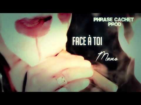 "Phrase Cachet   ""Face à toi""   Mano"