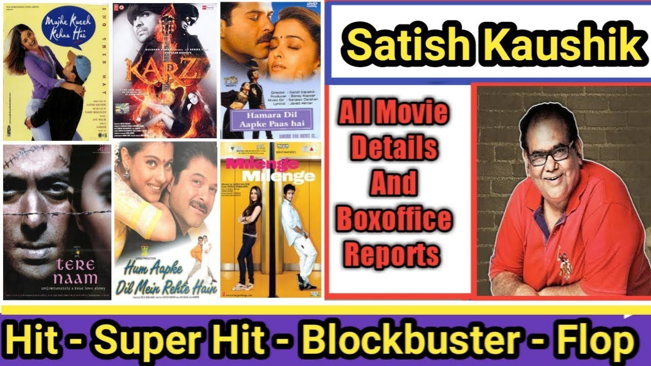Director Satish Kaushik Box Office Collection Analysis Hit And Flop  Blockbuster All Movies List