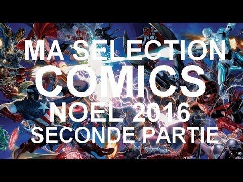 Ma Séléction Comics pour Noël 2016 (Part 2)