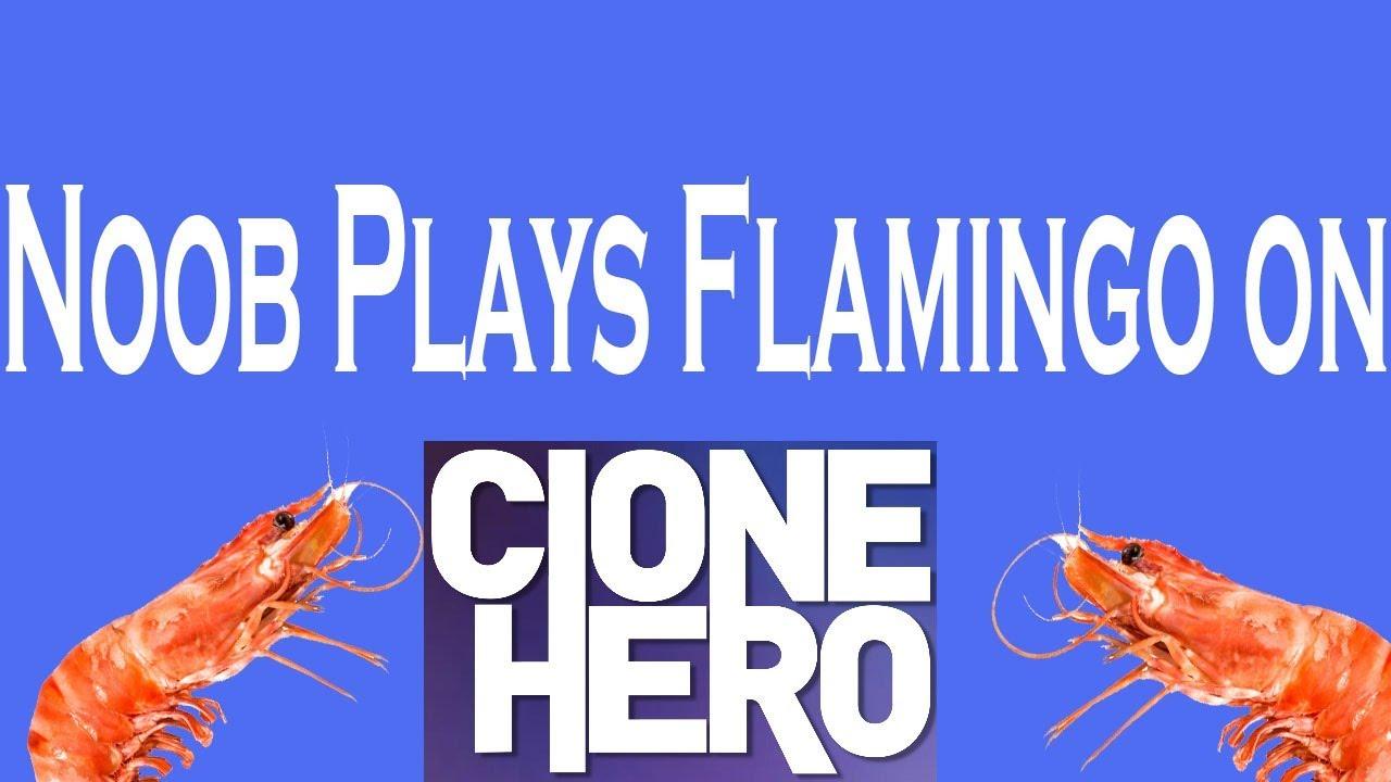Noob toca flamingo en clone hero