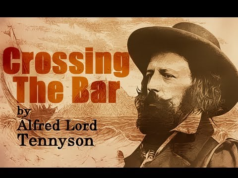 Crossing The Bar By Alfred Lord Tennyson Poetry Reading Youtube