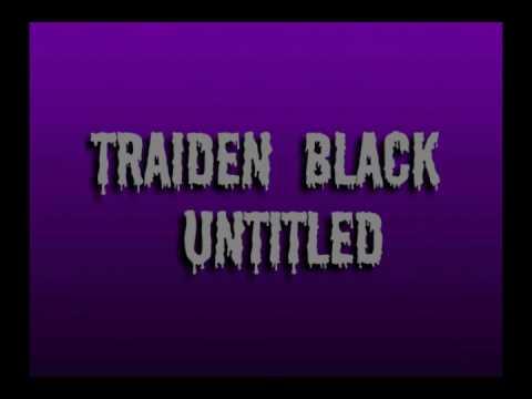 Traiden Black - Untitled [Best Doterdy] [Trap Music]