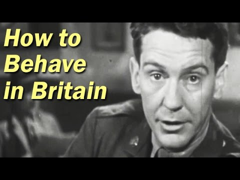 WW2 Training Film for US Soldiers | How to Behave in Britain