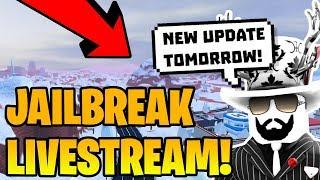 🔴 JAILBREAK LIVESTREAM! | INSANE UPDATE COMING NEXT WEEK!? | Roblox Jailbreak LIVE 🔴