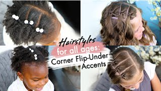 Corner Flip-Under Accents | Hairstyles for All Ages