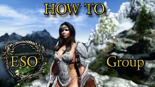 ESO - How to Form a Party (Group)