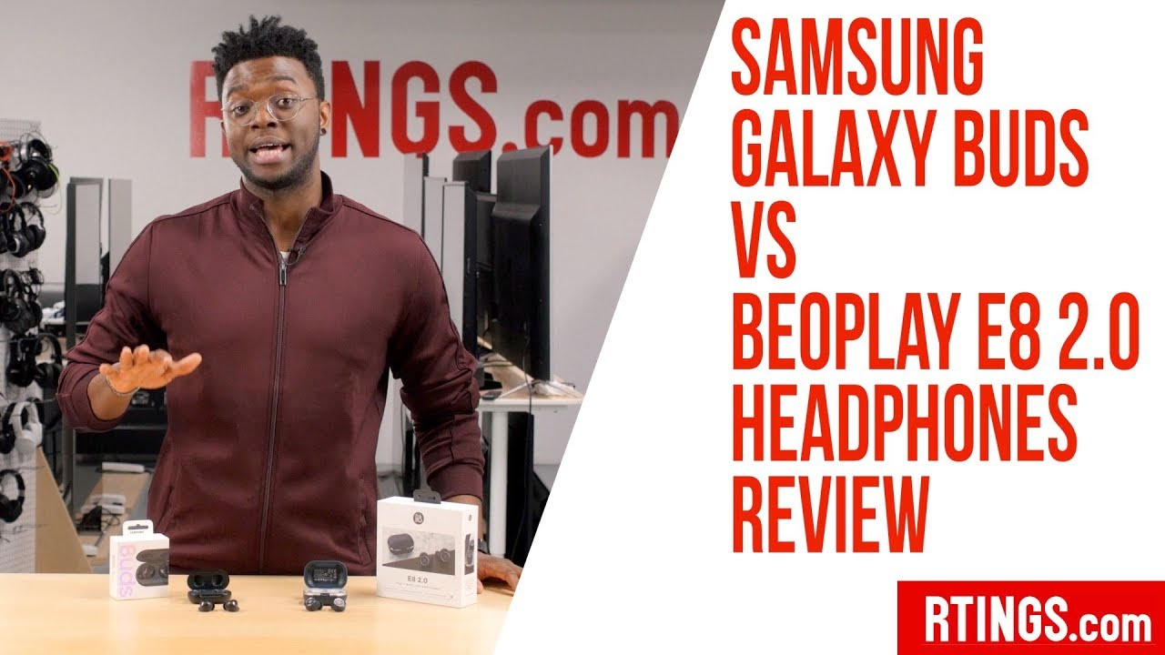 Samsung Galaxy Buds Vs Beoplay E8 2 0 Headphones Review Rtings Com Youtube