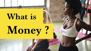 What is money? 💰💰