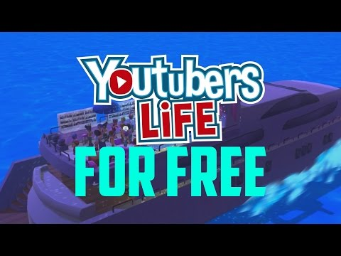 HOW TO GET YOUTUBER'S LIFE FOR FREE [NEW] 2017