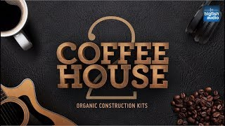Coffeehouse 2: Organic Construction Kits | Demo #1